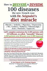 how to prevent and reverse 100 diseases the new french way with dr
