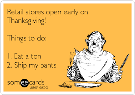 retail stores open early on thanksgiving things to do 1 eat a