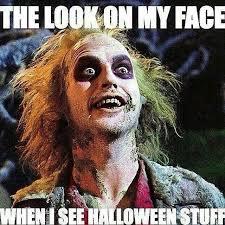 Halloween Meme Funny - when you see halloween stuff pics ngiggles com