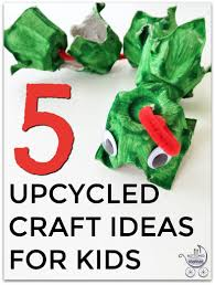 5 upcycled craft ideas to do with your kids