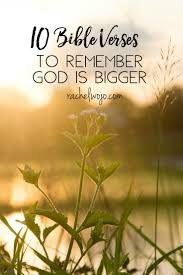 10 bible verses to remember god is bigger rachelwojo com