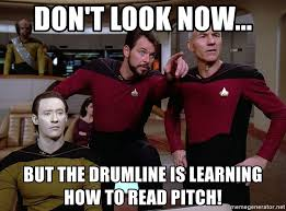 How To Read Meme - don t look now but the drumline is learning how to read pitch