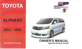 toyota english toyota alphard 2002 owner u0027s handbook u0026 operation manual amazon