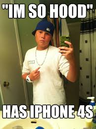 Iphone 4s Meme - im so hood has iphone 4s annoying facebook boy quickmeme