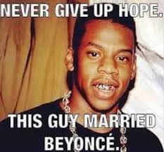Beyonce New Album Meme - never give up hope funny pictures quotes memes funny images
