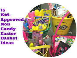 candy basket ideas 15 kid approved non candy easter basket ideas