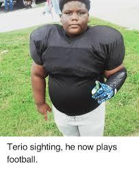 Terio Memes - everything georgia terio sighting he now plays football terio