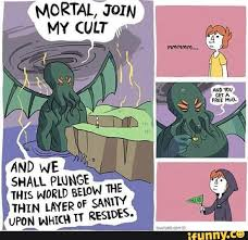Cthulhu Meme - praise our lord and savior cthulhu and also enjoy this dump