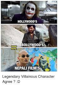 Nous Meme - hollywood bollywood s meme nepal nepali films legendary villainous