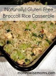 gluten free thanksgiving side dishes broccoli rice casserole naturally gluten free moneywise moms