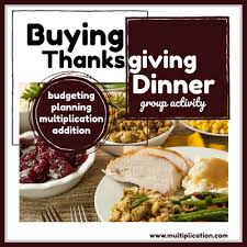 buy thanksgiving dinner math class in november times tables graphing budgeting