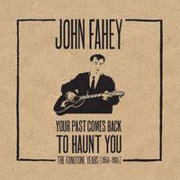 John Fahey Transfiguration Of Blind Joe Death John Fahey On Apple Music