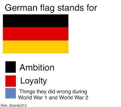 German Meme - german flag stands for flag color representation parodies