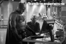 Sad Batman Meme - sad batman the internet hates you sad batman know your meme