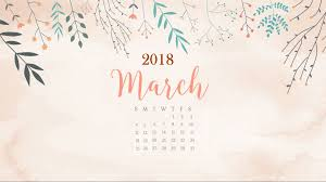 january 2018 wallpapers folder icons whatever bright things floral march 2018 desktop calendar calendar