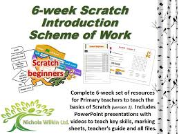 6 week ks2 scratch primary sow by nwilkin teaching resources tes