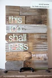 diy this shall pass wood poster ashleyannphotography