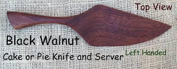 left handed kitchen knives black walnut cake or pie knife and server left handed the