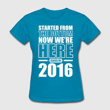 class of 2016 graduation class of 2016 graduation t shirt spreadshirt