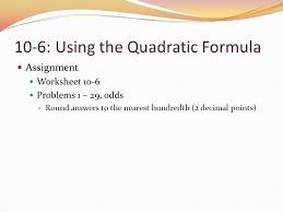 essential questions what is the quadratic formula why is it