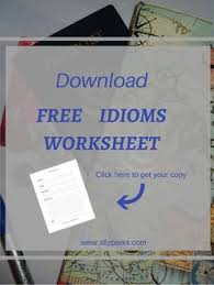 learn english idioms with free idioms worksheet how to learn english