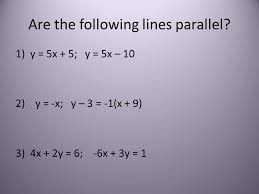 are the following lines parallel