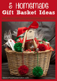 gift basket ideas 5 gift basket ideas gluten free homemaker