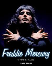 best biography freddie mercury freddie mercury a kind of magic by mark blake