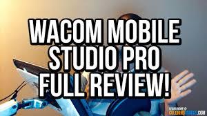 wacom mobilestudio pro full review pros u0026 cons a digital