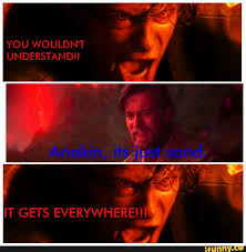 Sand Meme - humor the star wars meme thread page 3 the cantina
