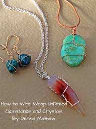 make crystal necklace images How to wire wrap crystals and tumbled stones by denise mathew jpg