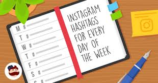 facebook weekday themes instagram hashtags you should use for every day of the week