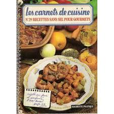 cuisine sans sel recette de cuisine sans sel 100 images recette de goulasch de