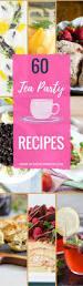 best 25 tea party foods ideas on pinterest tea party snacks tea party recipes