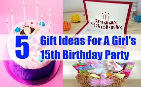 5 fabulous gift ideas for a s 15th birthday unique