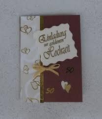 einladung hochzeit basteln einladungskarte goldene hochzeit selber basteln mit schönen
