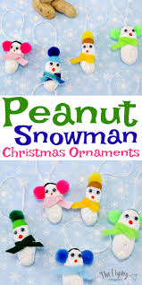 peanut snowman ornaments easy crafts for