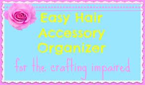 Organize Chaos Yummymummyclub Ca Easiest Diy Hair Accessory Organizer Yummymummyclub Ca