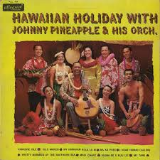 hawaiian photo album johnny pineapple his orch hawaiian with vinyl lp