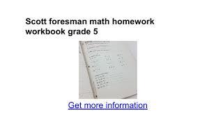 scott foresman math homework workbook grade 5 google docs