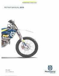 husqvarna workshop service manual 2016 fc 250 u2022 25 00 picclick