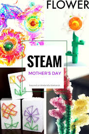 Mothers Day Mothers Day Gifts Kids Can Make Steam Inspired Ideas