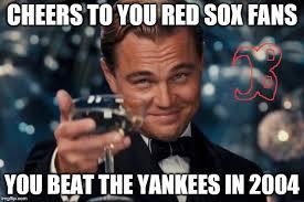 Red Sox Meme - leonardo dicaprio cheers meme imgflip