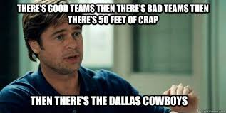 Dallas Cowboys Funny Memes - there s good teams then there s bad teams then there s az meme