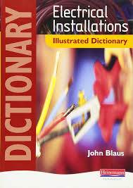 electrical installations illustrated dictionary amazon co uk