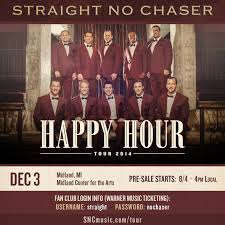 straight no chaser fan club presale midland mi pre sale available now straight no chaser official blog
