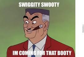 J Jonah Jameson Meme - swiggity swooty j jonah jameson s coming for that booty by