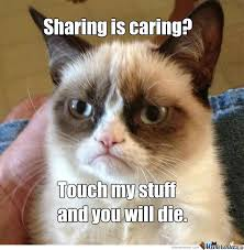 Sharing Meme - fuck sharing by ipokel meme center