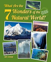 what are the 7 wonders of the natural world what are the seven