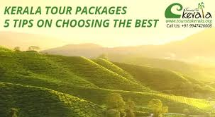 kerala tour packages 5 tips on choosing the best